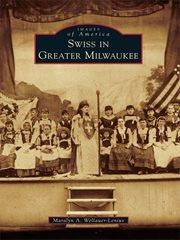 Swiss in Greater Milwaukee