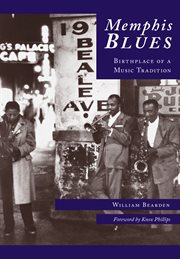 Memphis blues birthplace of a music tradition cover image