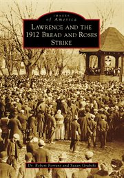 Lawrence and the 1912 bread and roses strike cover image