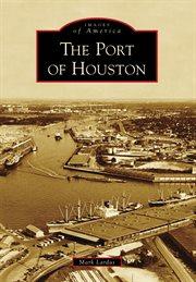 The Port of Houston