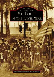 St. Louis in the Civil War