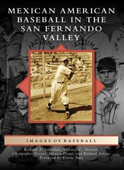 Mexican American Baseball in the San Fernando Valley
