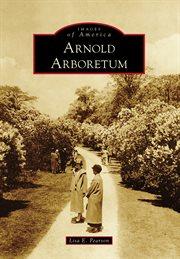 Arnold Arboretum