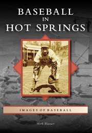 Baseball in Hot Springs