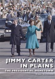 Jimmy Carter in Plains
