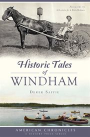 Historic Tales of Windham