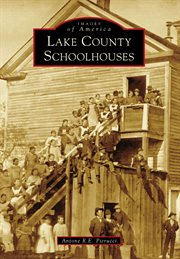 Lake County Schoolhouses