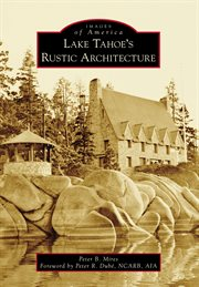 Lake Tahoe's Rustic Architecture