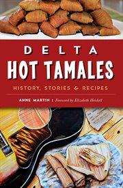 Delta Hot Tamales