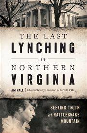 Last Lynching in Northern Virginia