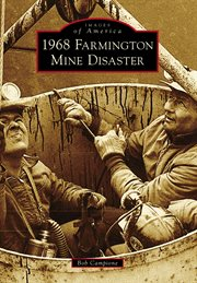 1968 Farmington Mine Disaster