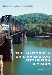 Baltimore & Ohio Railroad's Pittsburgh Division