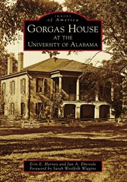 Gorgas House at the University of Alabama