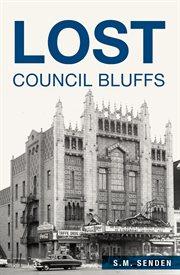 Lost Council Bluffs