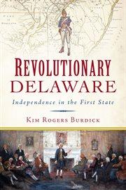 Revolutionary Delaware