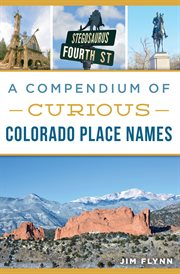 Compendium of Curious Colorado Place Names