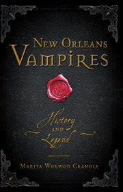 New Orleans vampires : history and legend cover image