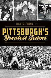 Pittsburgh?s Greatest Teams cover image
