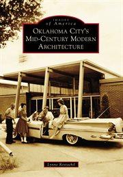Oklahoma City's Mid-century Modern Architecture