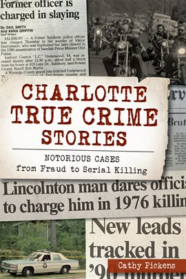 Cover image for Charlotte True Crime Stories