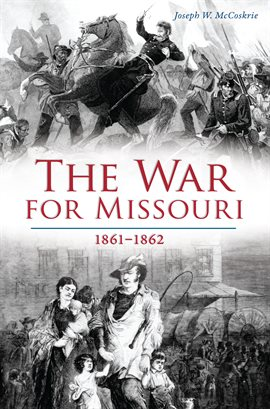 The War for Missouri