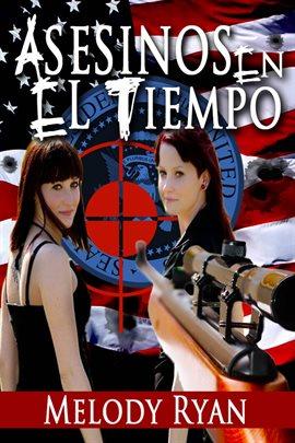 Cover image for Asesinos En El Tiempo