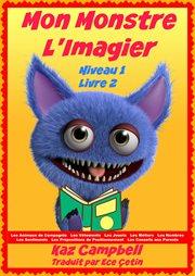 Mon monstre - l'imagier - niveau 1 livre 2 cover image