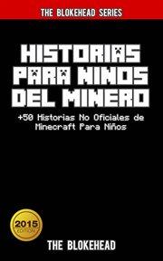 Historias para ni̜os del minero