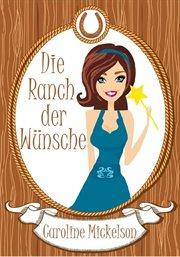 Die ranch der wunsche cover image