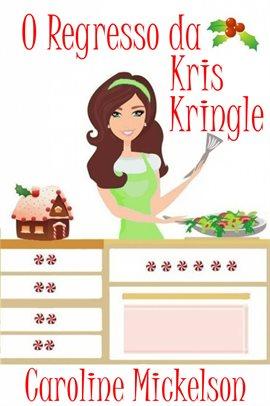 O Regresso da Kris Kringle
