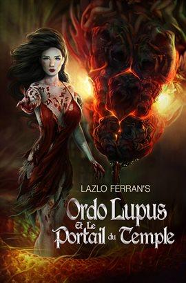 Ordo Lupus et le Portail du Temple