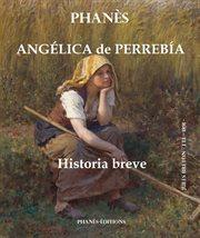 Angľica de perreba̕.  historia breve