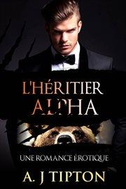 L'hřitier alpha