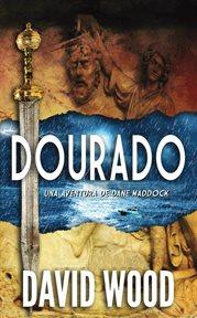 Dourado: a Dane Maddock adventure cover image