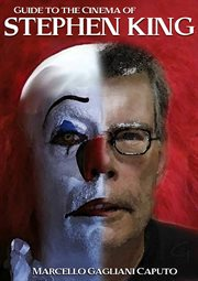 Guide to the Cinema of Stephen King