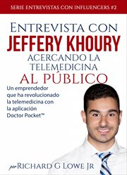 Entrevista con jeffery khoury