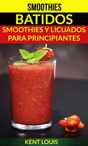 Smoothies: batidos