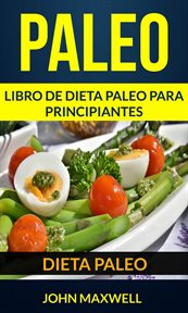 Paleo: Dieta Paleo