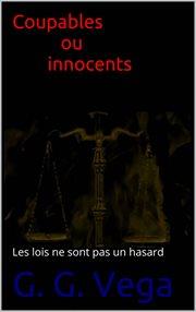 Coupables ou innocents