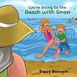 Cover image for We're Going to the Beach with Gran