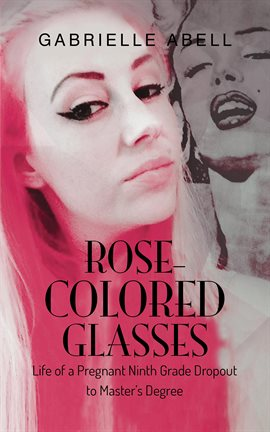 Cover image for Rose-Colored Glasses