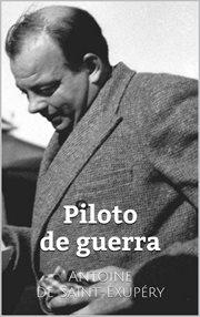 El principito ; : Piloto de guerra cover image