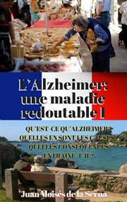 L'alzheimer: une maladie redoutable i cover image