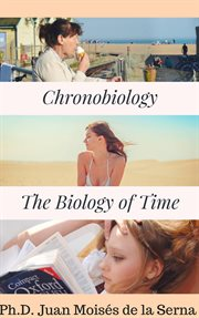 Chronobiology. The Biology of Time cover image