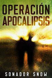 Operacin̤ apocalipsis