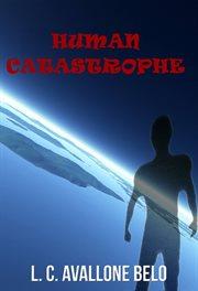 Human Catastrophe