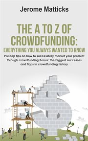 The A to Z of Crowdfunding