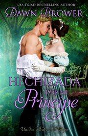 Hechizada por mi principe