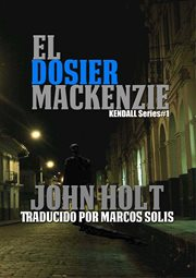 El dosier mackenzie cover image