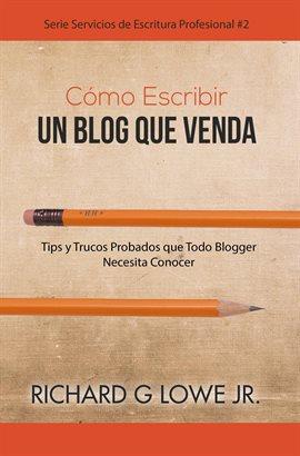 Cómo Escribir un Blog que Venda